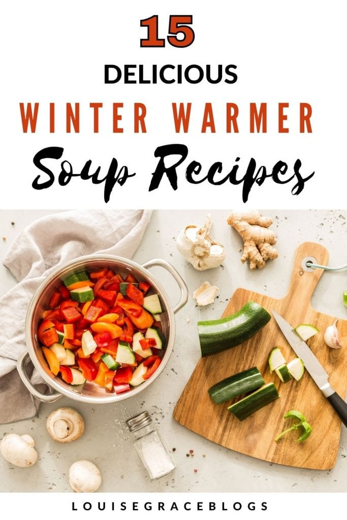 15 Delicious winter warmer soup recipes