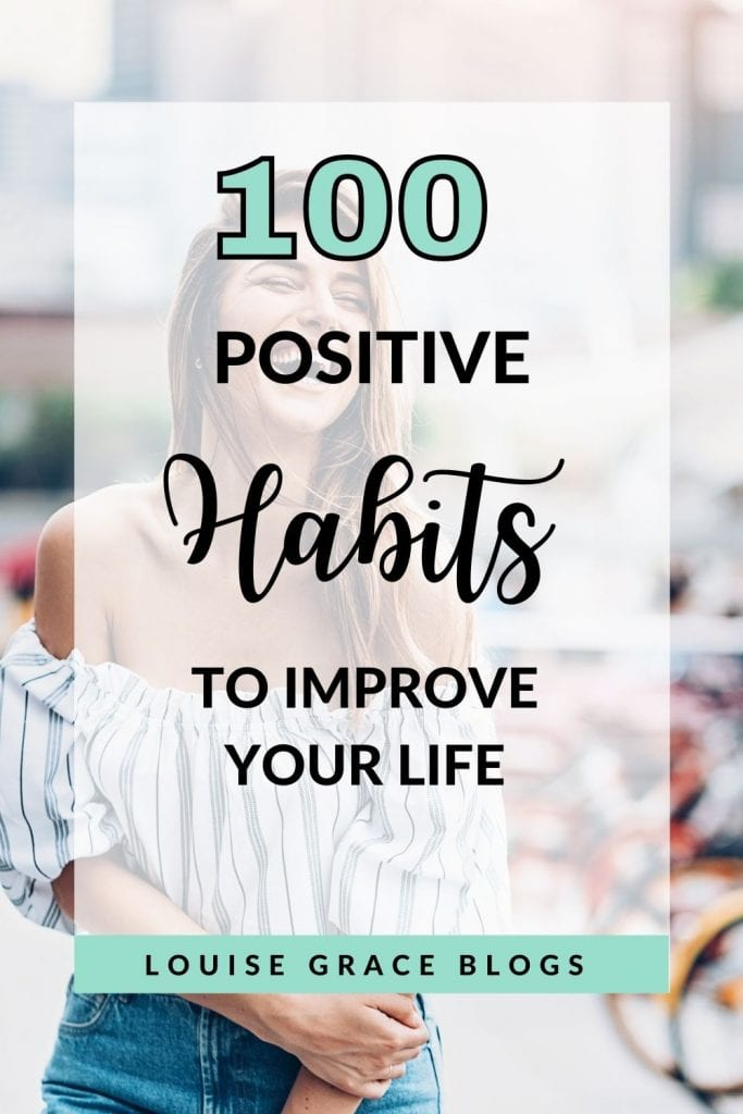 100 Positive habits that will change your life