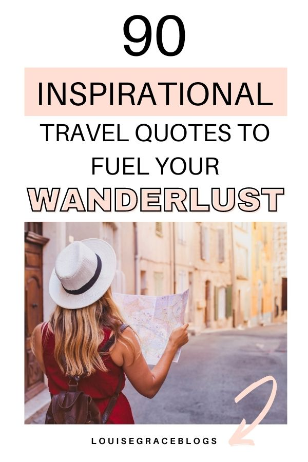 90 Inspirational travel quotes to fuel your wanderlust