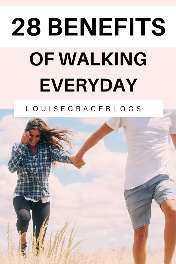 28 Proven benefits of walking everyday